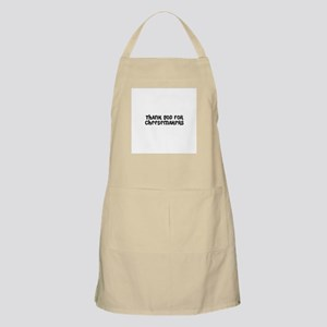 THANK GOD FOR CHEESEMAKERS  BBQ Apron