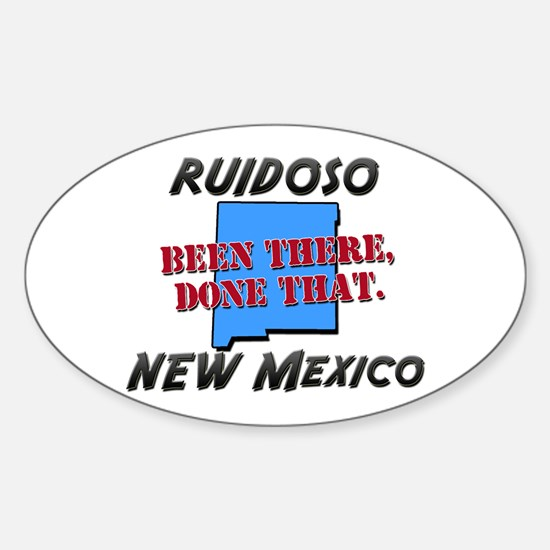 ruidoso new mexico - been there, done that Decal