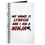 my name is lyndon and i am a ninja Journal