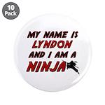 my name is lyndon and i am a ninja 3.5