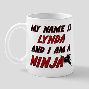 my name is lynda and i am a ninja Mug