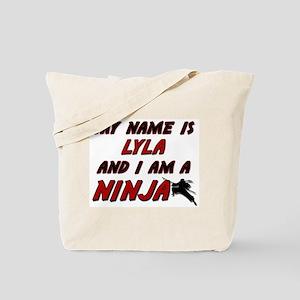 my name is lyla and i am a ninja Tote Bag