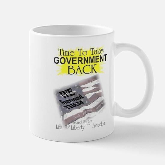 Time To Take Government Back Mug