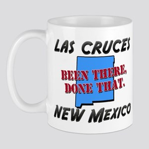 las cruces new mexico - been there, done that Mug