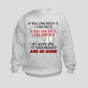 If You Can Pitch It... Kids Sweatshirt