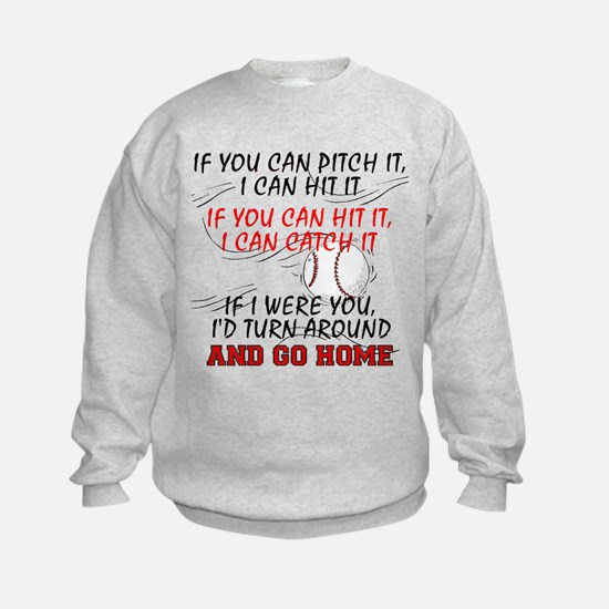 If You Can Pitch It... Sweatshirt