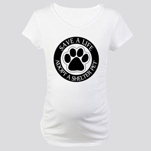 Adopt a Shelter Pet Maternity T-Shirt