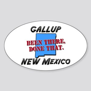 gallup new mexico - been there, done that Sticker