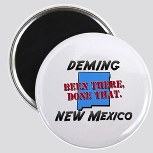deming new mexico - been there, done that Magnet