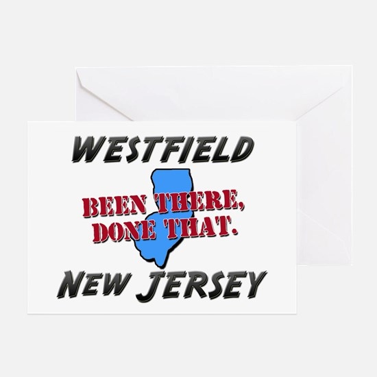 westfield new jersey - been there, done that Greet