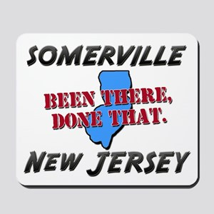 somerville new jersey - been there, done that Mous