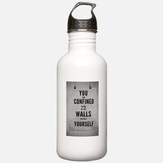 You are confined only Water Bottle