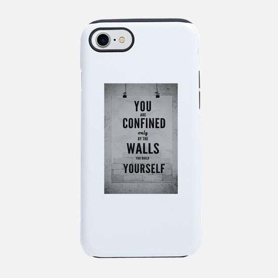 You are confined only by the w iPhone 7 Tough Case