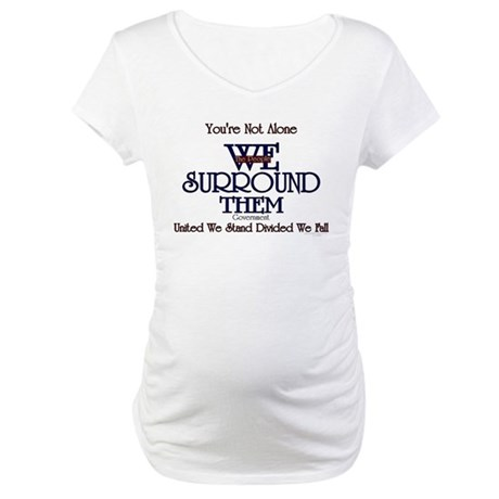 You're Not Alone Maternity T-Shirt