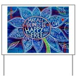 May All Beings Be Free Yard Sign