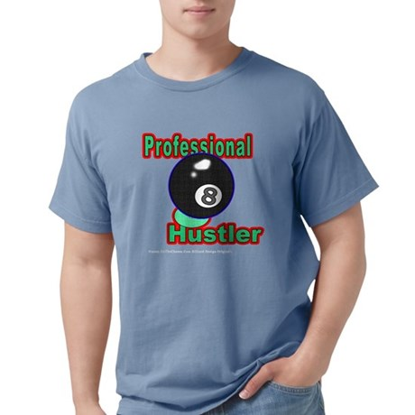 Professional 8 Ball Hustler Comfort Colors T-Shirt by OTC Billiards Designs