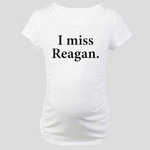 I Miss Reagan Maternity T-Shirt