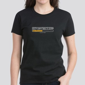 Introverting. Please wait. T-Shirt