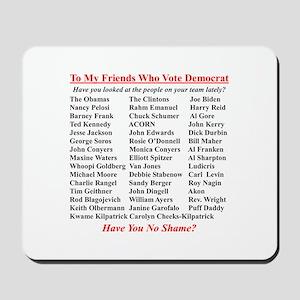 """Dems Hall of Shame"" Mousepad"