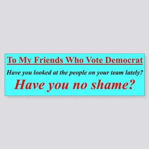 """Dems Hall of Shame"" Bumper Sticker"