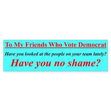 """Dems Hall of Shame"" Bumper Sticker"