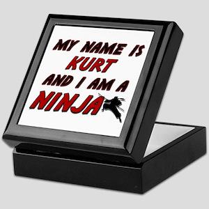 my name is kurt and i am a ninja Keepsake Box