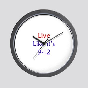 """Live like it's 9-12"" Wall Clock"