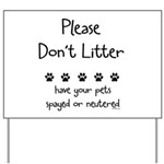 Please Dont Litter Yard Sign