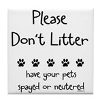 Please Dont Litter Tile Coaster