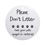Please Dont Litter Ornament (Round)