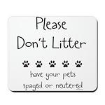 Please Dont Litter Mousepad