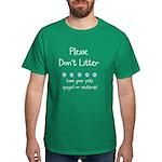 Please Dont Litter Dark T-Shirt