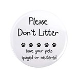 "Please Dont Litter 3.5"" Button (100 pack)"