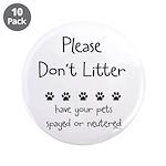 "Please Dont Litter 3.5"" Button (10 pack)"
