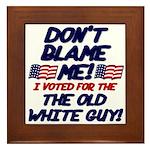 Don't Blame Me! Framed Tile