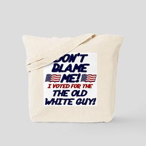 Don't Blame Me! Tote Bag