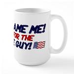 Don't Blame Me! Large Mug