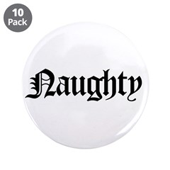 """Naughty 3.5"""" Button (10 pack)"""