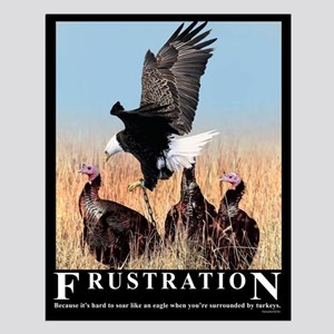 Frustration Small Poster