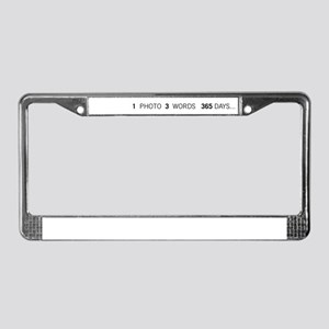 1PHOTO 3WORDS 365DAYS... License Plate Frame