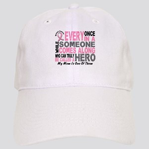 HERO Comes Along 1 Mom BREAST CANCER Cap