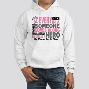 HERO Comes Along 1 Mom BREAST CANCER Hooded Sweats