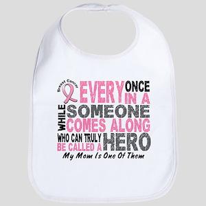HERO Comes Along 1 Mom BREAST CANCER Bib
