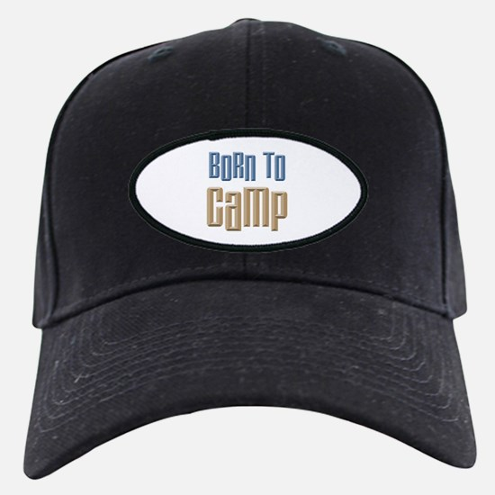 Born to Camp Baseball Hat
