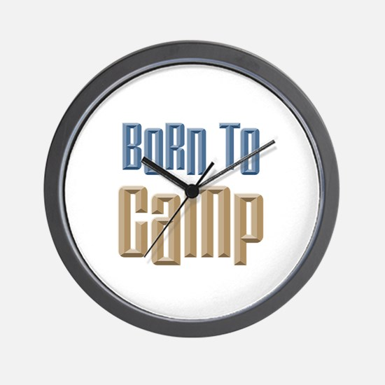 Born to Camp Wall Clock