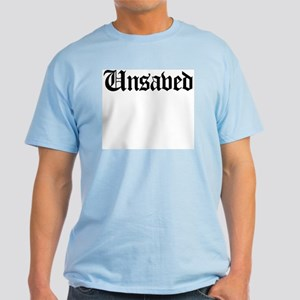 Unsaved Light T-Shirt
