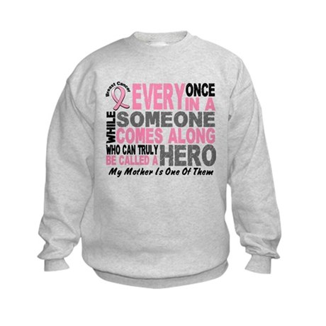 HERO Comes Along 1 Mother BREAST CANCER Kids Sweat