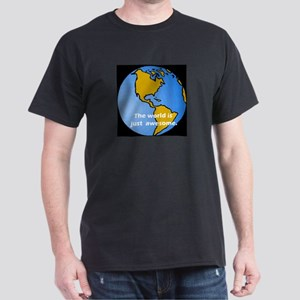 earth is awesome Dark T-Shirt