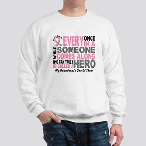 HERO Comes Along 1 Grandma BREAST CANCER Sweatshir