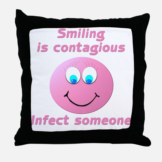 Smiling is contagious #4 Throw Pillow